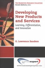 Developing New Products and Services: Learning, Differentiat