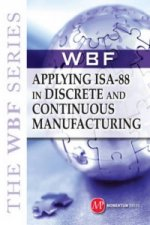 Applying ISA-88 and Discrete and Continuous Manufacturing