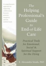Helping Professional's Guide to End-of-Life Care