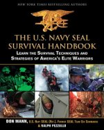 U.S. Navy SEAL Survival Handbook