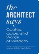 Architect Says