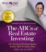 Rich Dad's Advisors: the ABCs of Real Estate Investing