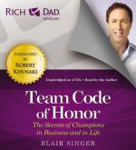 Rich Dad's Advisors: Team Code of Honor