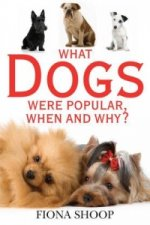 What Dogs Were Popular, When and Why?