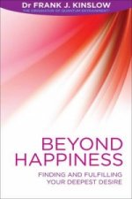 Beyond Happiness