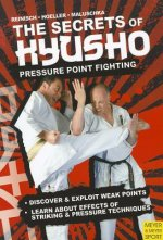 Secrets of Kyusho - Pressure Point Fighting