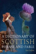 Dictionary of Scottish Phrase and Fable
