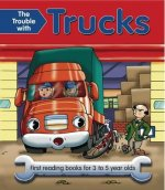 Trouble with Trucks