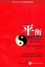 Harmony: The Secret of Business Success in China