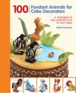100 Fondant Animals for Cake Decorators