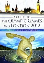 Guide to the Olympic Games and London 2012