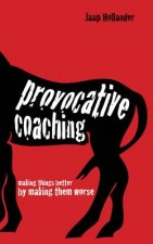 Provocative Coaching