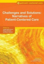 Challenges and Solutions: Narratives of Patient-Centered Car
