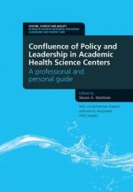 Confluence of Policy and Leadership in Academic Health Scien