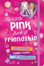 My Little Pink Book of Friendship