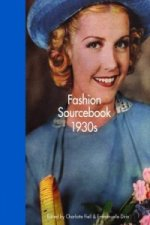 Fashion Sourcebook 1930s