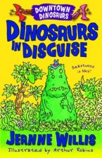 Downtown Dinosaurs: Dinosaurs in Disguise