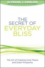 Secret of Everyday Bliss