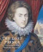 Lost Prince: Henry Prince of Wales