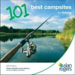 Alan Rogers - 101 Best Campsites for Fishing 2013