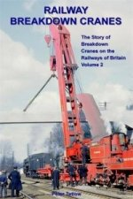 Railway Breakdown Cranes Vol 2
