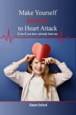 Make Yourself Immune to Heart Attack