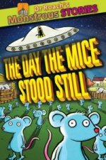Day the Mice Stood Still