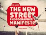 New Street Photographers Manifesto