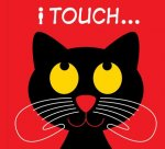 I Touch...