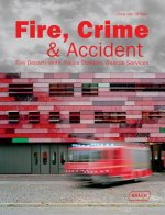 Fire, Crime & Accident