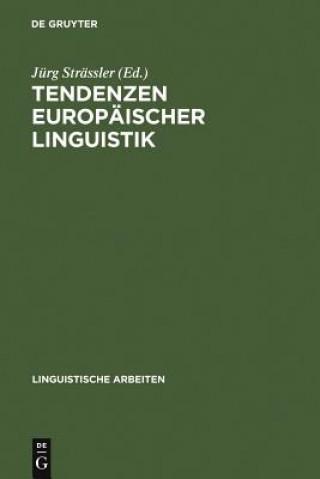 Tendenzen Europaischer Linguistik