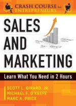 Crash Course in Sales and Marketing
