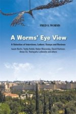 Worms' Eye View