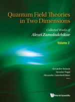 Quantum Field Theories in Two Dimensions