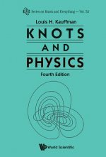 Knots And Physics (Fourth Edition)