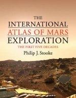 International Atlas of Mars Exploration: Volume 1, 1953 to 2003
