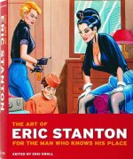 Art of Eric Stanton: For the Man Who Knows His Place