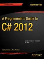 Programmer's Guide to C# 5.0
