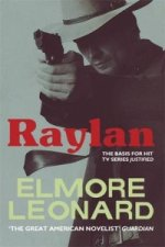 Elmore Leonard - Raylan