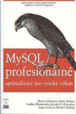 MySQL profesionálně - Optimalizace pro vysoký výkon