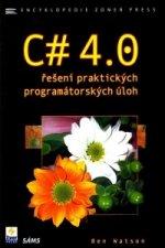C# 4.0 - řešení praktických programátorských úloh