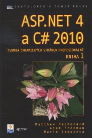 ASP.NET 4 a C# 2010 - KNIHA 1 - tvorba dynamických stránek profesionálně