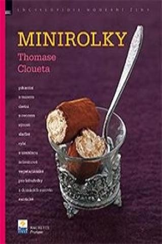 Minirolky Thomase Cloueta