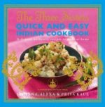 Three Sisters Quick & Easy Indian Cookbook
