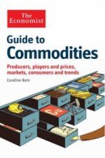 Economist Guide to Commodities