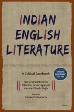Indian English Literature: A Critical Casebook