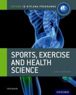 IB Sports, Exercise and Health Science Course Book: Oxford I