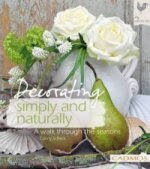 Decorating simply and naturally