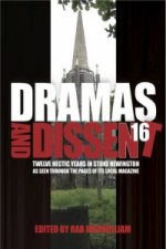 Dramas and Dissent