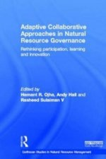 Adaptive Collaborative Approaches in Natural Resource Govern